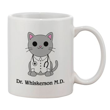 Dr Whiskerson MD - Cute Cat Design Printed 11oz Coffee Mug by TooLoud