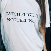 american-nomad | Catch Flights Not Feelings Tee