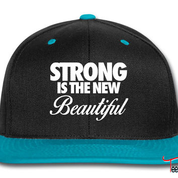 Strong Is The New Beautiful Snapback