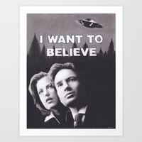 I Want to Believe X Files Art Print by Brittni DeWeese