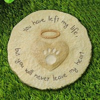 "Grasslands Road Beloved ""You will never leave my heart"" Paw Print with Halo Pet Remembrance Stepping Stone Plaque (Discontinued by Manufacturer)"