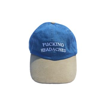 "CRUCIAL — ""FUCKING HEADACHES"" CAP (DENIM)"