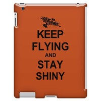 keep flying and stay shiny t shirt serenity firefly calm carry tee bro iPad 3/4 Case