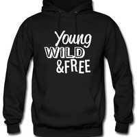 Young, Wild, and Free Hoodie