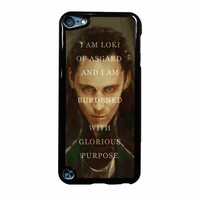 Tom Hiddleston Loki Quote iPod Touch 5th Generation Case