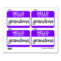 Grandma Hello My Name Is - Sheet of 4 Stickers