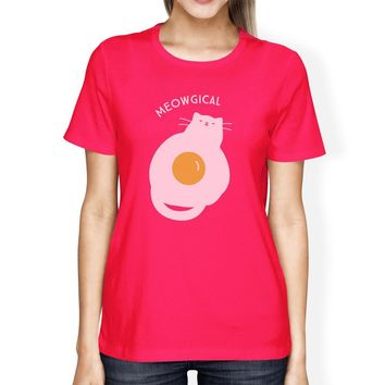 Meowgical Cat And Fried Egg Womens Hot Pink Shirt