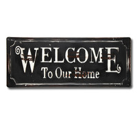 "Decorative Iron Wall Sign Plaque ""Welcome to our home"""