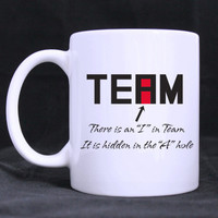 "Office humor- Funny ""I"" in Team Mug - Free Shipping"