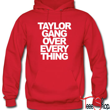 Taylor Gang Over Everything Taylor Gang Hoodie