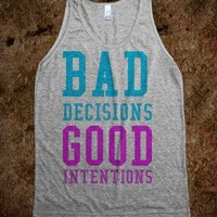 Bad Decisions Good Intentions  - Gambino