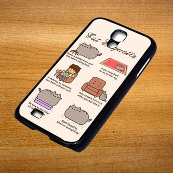 Pusheen cat cat etiquette For Samsung Galaxy S4 Case *76*
