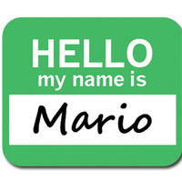Mario Hello My Name Is Mouse Pad