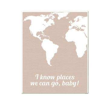 I know places 8 x 10 World map, travel print SALE buy 2 get 3