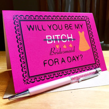 Funny Card For Bridesmaids -Will You Be My Bridesmaid For A Day? Bridal party Invitation Card. Wedding Card. Will You Be My Bridesmaid Card.