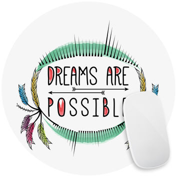 Dreams are Possible Mouse Pad Decal