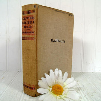 For Whom The Bell Tolls by Ernest Hemingway First Edition Book First Printing 1940 (A) Vintage Ernest Hemingway American Writer Classic Book