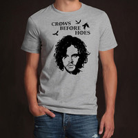Game of Thrones Crows Befor Hoes Jon Snow Unisex Women's Men's T-shirt