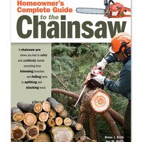 Homeowner's Complete Guide to the Chainsaw Paperback