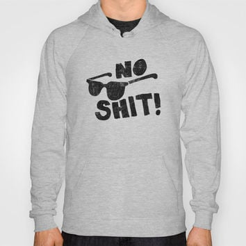 No Shit Shades! Hoody by Nick Nelson | Society6