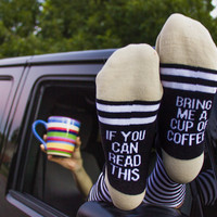 If you can read this Bring me a cup of coffee socks