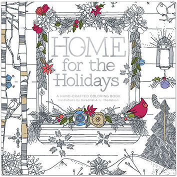 Home For The Holidays A Crafters Coloring Book for Adults