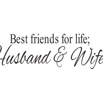 Husband Wife Best Friends Quotes Wall Decal