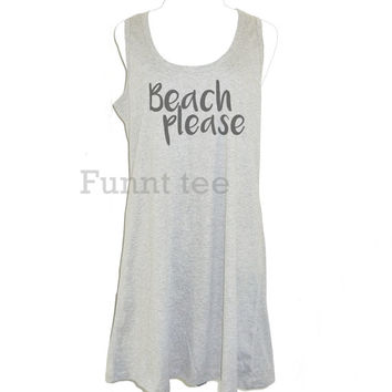 Beach please tank top dress size XS S M L XL gray women tank top **A line tank **sleeveless dress