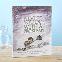What Do You Do With A Problem Book