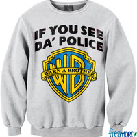 Warn a Brotha crewneck