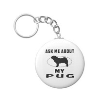 Ask Me About My Pug