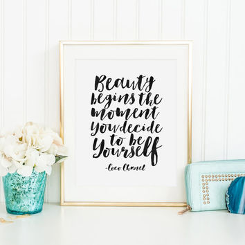 COCO CHANEL QUOTE, Beauty Begins The Moment You Decide To Be Yourself, Chanel inspired, Girls Room Decor,Fashion Quote,Typography Prints
