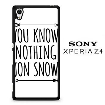 You Know Nothing Jon Snow X0229 Sony Xperia Z4 Case