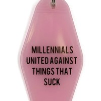 Millennials United Against Things That Suck Pink Motel Style Keychain