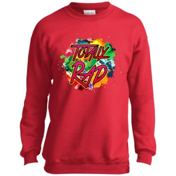 Totally Rad Kids Sweatshirt Unisex 50% Cotton 50% Polyester Fleece (Black, Blue, Red)