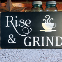 Rise and Grind Coffee Wood Sign - Kitchen Decor - Wall Art -Coffee Lover - Coffee Saying