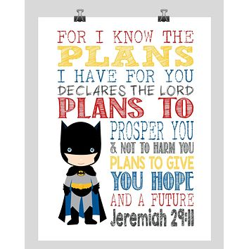 Batman Superhero Christian Nursery Decor Print - For I Know The Plans I Have For You Jeremiah 29:11