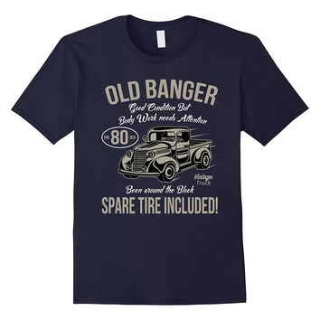 80th Birthday T-Shirt Vintage Old Banger 80 years old Gift