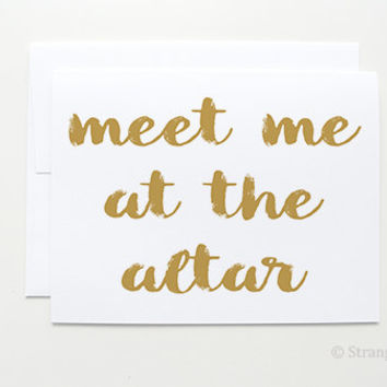 Meet me at the altar - Wedding Day Card - Card for Groom - Card for Bride - Wedding Cards