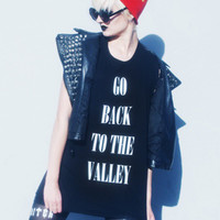 GO BACK TO THE VALLEY  — NIKKI LIPSTICK