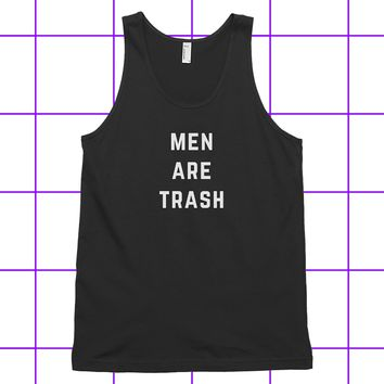 Men Are Trash Classic Unisex tank top