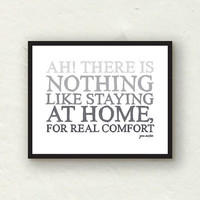 Grey Ombre Decor - Nothing Like Staying At Home - Jane Austen print - 8x10 graphic art print
