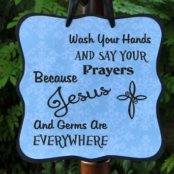 Wash Your Hands & Say Your Prayers Sign - Perfect for Kids Bathrooms, Powder Rooms, or Guest Bathrooms