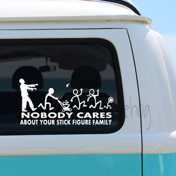 Nobody Cares About Your Stick Figure Family Car Decal