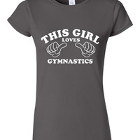 This Girl Loves Gymnastics Tshirt. Sports Shirts For All Ages. Great Shirt Ladies and Unisex Style Shirt.  Makes a Great Gift