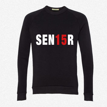 Sen15R. Senior 2015 fleece crewneck sweatshirt