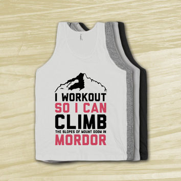 Mordor Workout - Shirts, Girly, Fitness, Workout, tanks, tank tops, nerdy, geek, lord of the rings, the hobbit, tolkien, parody, apparel.