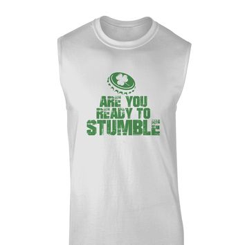 Are You Ready To Stumble Funny Muscle Shirt  by TooLoud