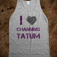 I Heart Channing Tatum