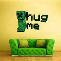 Full Color Wall Decal Vinyl Sticker Decor Art Bedroom Design Mural Like Paintings Minecraft Creeper hug me sign Video Game (col516)